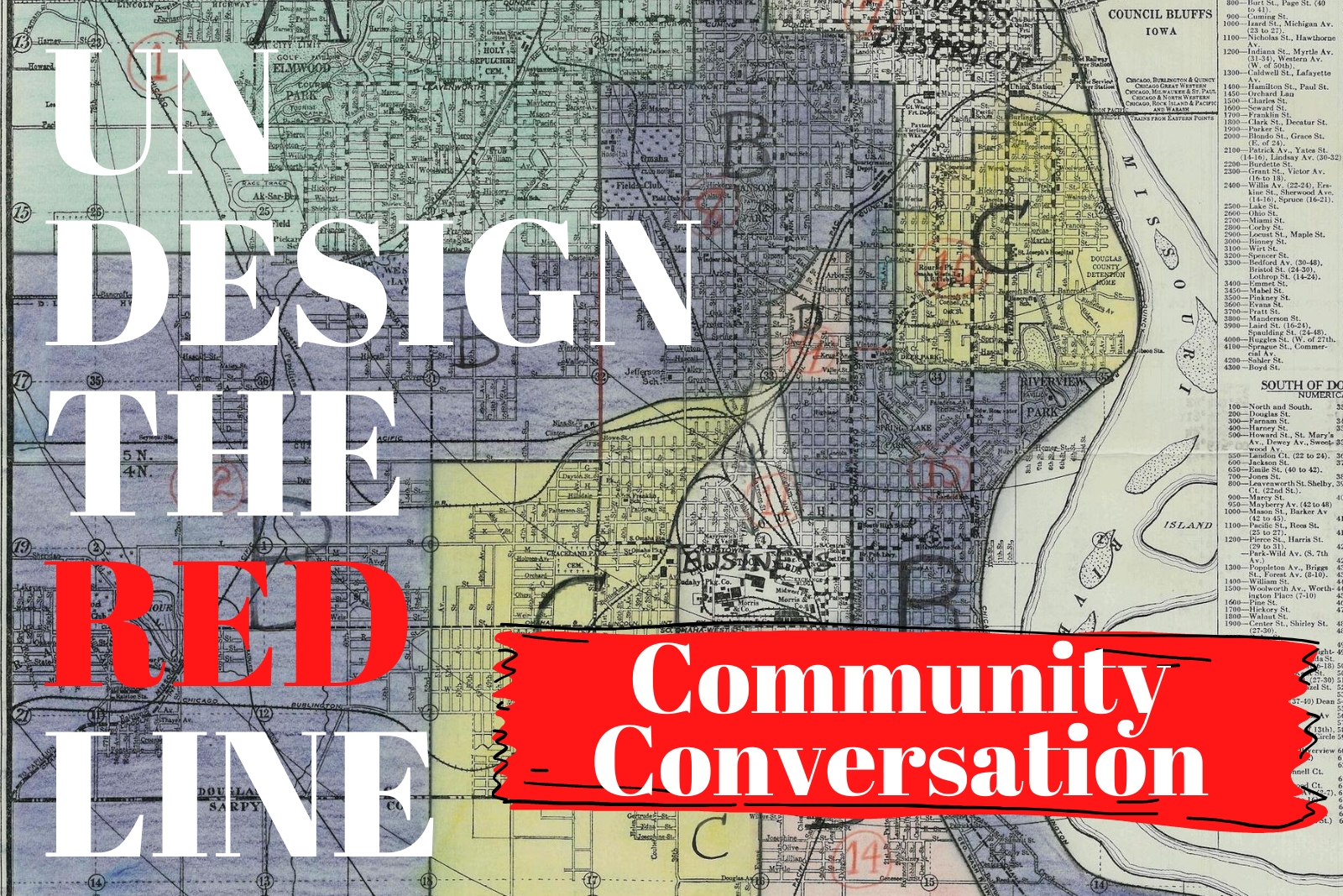 Undesign the redline community conversation text overlaid 1930s Omaha Redline map