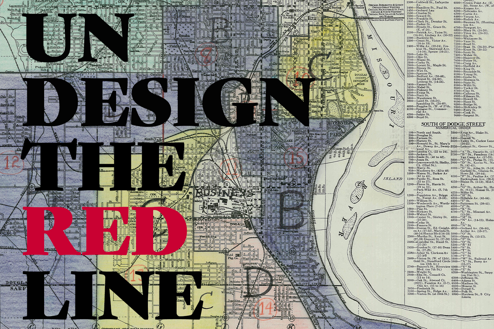 """Omaha's 1930s Redlining map with the work """"Undesign the Redline"""" overlaid on top."""
